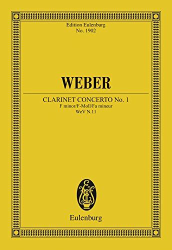 Clarinet Concerto No. 1 F minor: Op. 73 (Eulenburg Studienpartituren Book 1902) (English Edition)