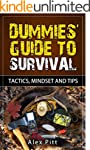 Dummies' Guide to Survival: Tactics,...