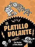 Mortimer. El platillo volante (Literatura Infantil (6-11 Años) - Mortimer)