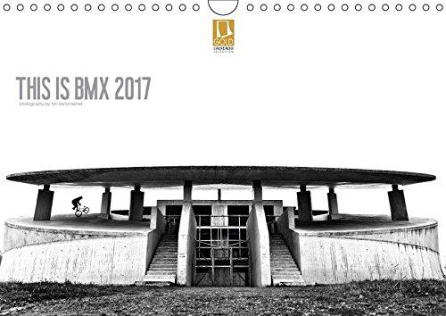 THIS IS BMX 2017 (Wandkalender 2017 DIN A4 quer): BMX Fotografie von Tim Korbmacher (Monatskalender, 14 Seiten ) (CALVENDO Sport)