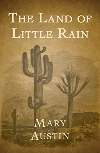The Land of Little Rain (English Edition)