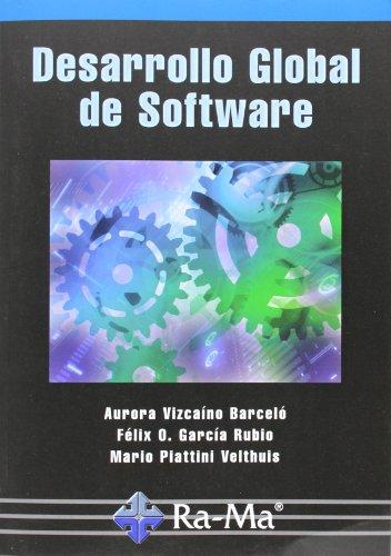 Desarrollo Global De Software por Mario G. Piattini Velthuis