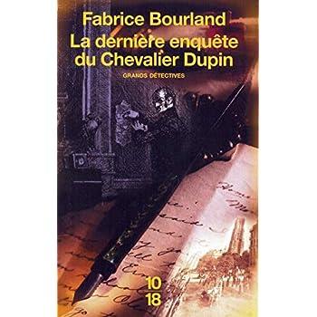 La dernière enquête du Chevalier Dupin
