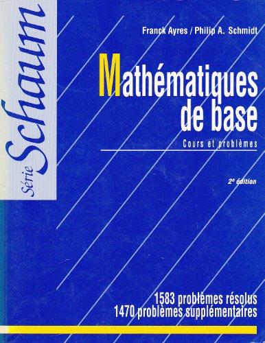 Mathématiques de base : Cours et problèmes