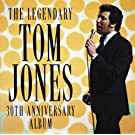 The Legendary Tom Jones - 30th Anniversary Album