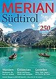 MERIAN Südtirol: Sehen, Staunen, Genießen, Bleiben (MERIAN Hefte) -