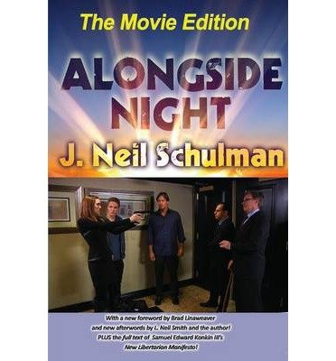 [ ALONGSIDE NIGHT -- THE MOVIE EDITION (MOVIE) ] Schulman, J Neil (AUTHOR ) Oct-16-2013 Paperback