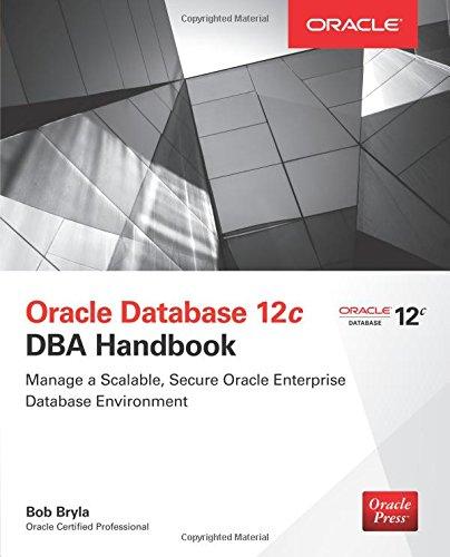 Oracle Database 12c DBA Handbook (Oracle Press)