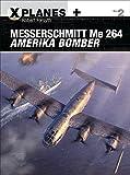 Messerschmitt Me 264 Amerika Bomber (X-Planes), gebraucht gebraucht kaufen  Wird an jeden Ort in Deutschland