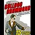 The Bulldog Drummond MEGAPACK ®: 15 Adventures