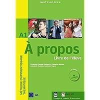 À Propos - A1 Livre De L'Élève, Cahier D' Exercices + CD's