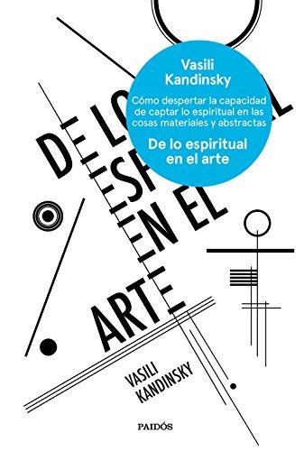 De lo espiritual en al arte (Esenciales) por Vasili Kandinsky