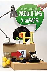 Descargar gratis Croquetas y wasaps: 339 en .epub, .pdf o .mobi