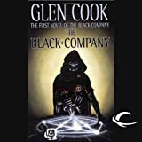 The Black Company: Chronicles of The Black Company, Book 1