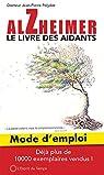 Alzheimer mode d'emploi, le livre des aidants par Polydor