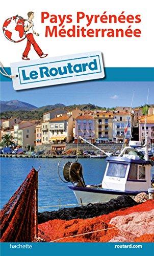 Descargar Libro Guide du Routard Pays Pyrénées-Méditerranée de Collectif
