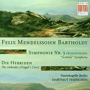 Sinfonie 3 / Hebriden-Ouvertüre