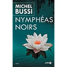 Nympheas Noirs (French Edition) by Michel Bussi (2011-01-20)