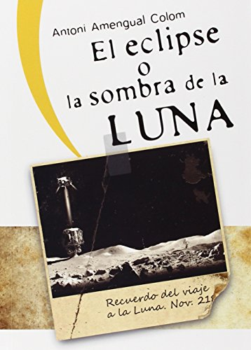 El eclipse o la sombra de la Luna (Altres obres)