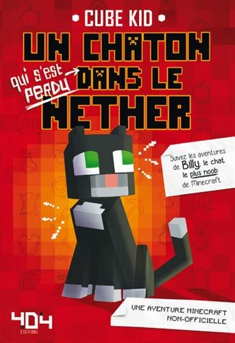 Un chaton dans le Nether (1) par CUBE KID