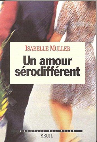 Un amour sérodifférent par Isabelle Muller