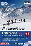 Skitourenführer Österreich: Die schönsten Skitouren vom Großglockner bis Wien. Band 1 + DVD-ROM