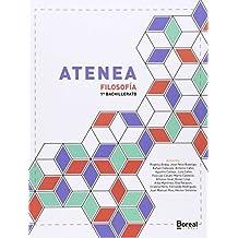 Atenea: FILOSOFÍA PARA PRIMERO DE BACHILLERATO - 9788494374456