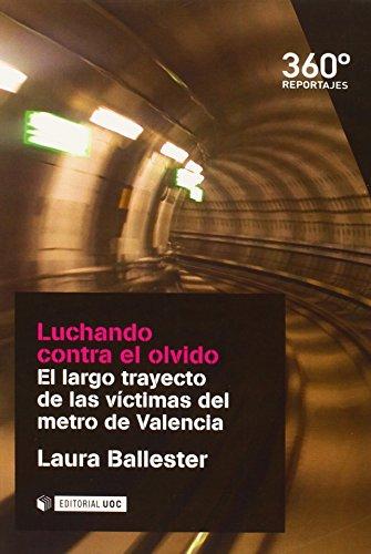 Luchando contra el olvido. El largo trayecto de las víctimas del metro de Valenc (Reportajes 360)