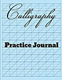 Calligraphy Practice Journal: Calligraphy slanted grid notebook 8.5x11 w/108 pages of calligraphy paper