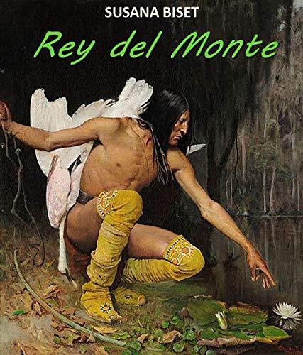 Rey del monte – Susana Biset (Rom)   518IoBL5RXL