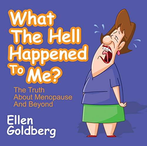 Descargar gratis What the Hell Happened to Me?: The Truth About Menopause and Beyond PDF