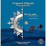 """Afficher """"Fragment d'épopée Touareg"""""""
