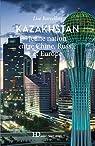 Kazakhstan par Barcellini