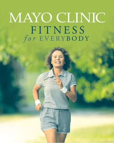 mayo-clinic-fitness-for-everybody-by-diane-dahm-24-feb-2006-paperback