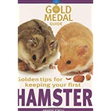 Hamster (Gold Medal Guide) - hamster care