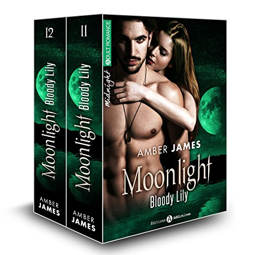 Moonlight - Bloody Lily, vol. 11-12: Sous l'emprise du vampire
