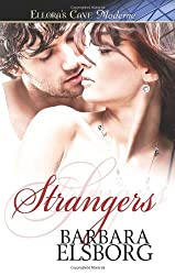 Strangers: Ellora's Cave by Barbara Elsborg (2011-03-11)