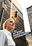 Der Network Marketing Unternehmer