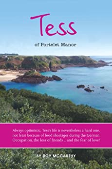 Tess of Portelet Manor by [McCarthy, Roy]