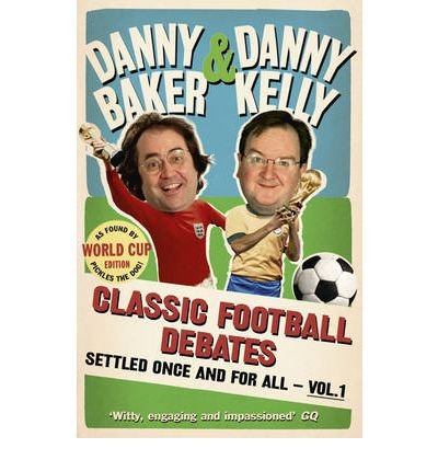 Classic Football Debates Settled Once and for All: v. 1 (Paperback) - Common