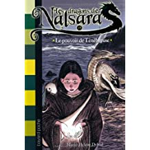 Les dragons de Nalsara, tome 19: Le pouvoir de la ténébreuse