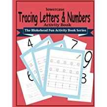 Tracing Letters and Numbers Activity Book: (The Blokehead Fun Activity Book Series) by The Blokehead (2015-06-12)