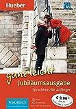 Französisch ganz leicht Jubiläumsausgabe: Sprachkurs für Anfänger / Übungsbuch + 2 Audio-CDs