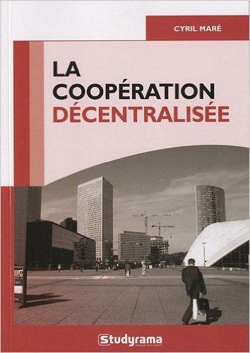 La coopration dcentralise de Cyril Mar ( 29 juin 2012 )