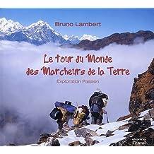 Le Tour du monde des Marcheurs de la Terre