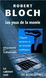 Les Yeux de la momie de Robert Bloch