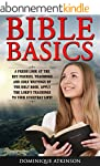 The Bible: A Fresh Look at the Key Fi...