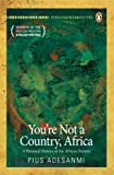 You're Not a Country, Africa (English Edition)
