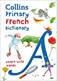 Best Collins Dictionnaires - Collins Primary French Dictionary: Learn with Words Review