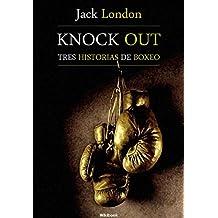 Knock Out, tres historias de boxeo